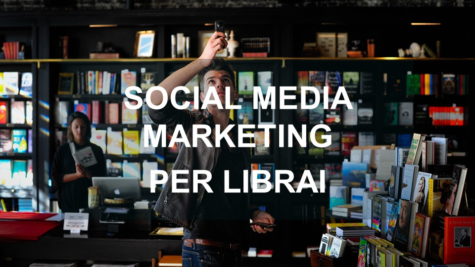 Social media marketing per librai